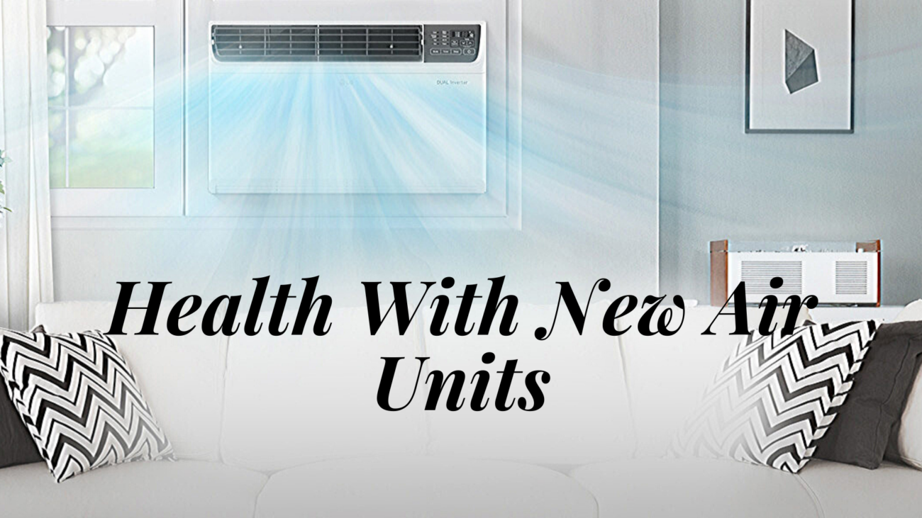 Health With New Air Units